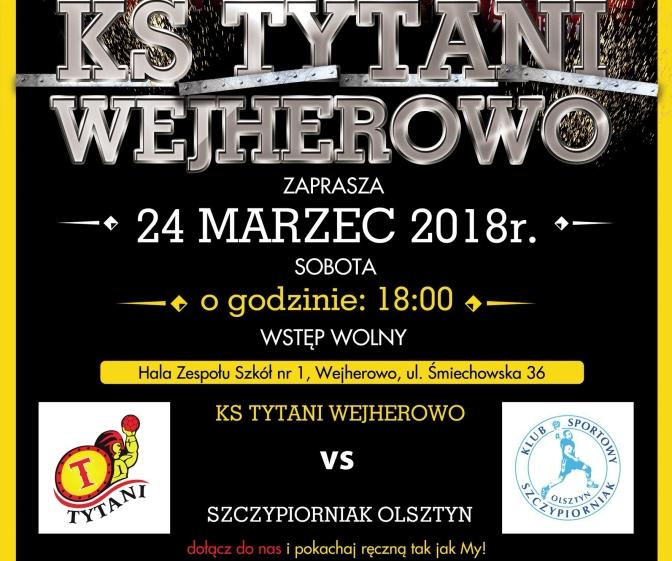 Tytani vs Szczypiorniak Olsztyn