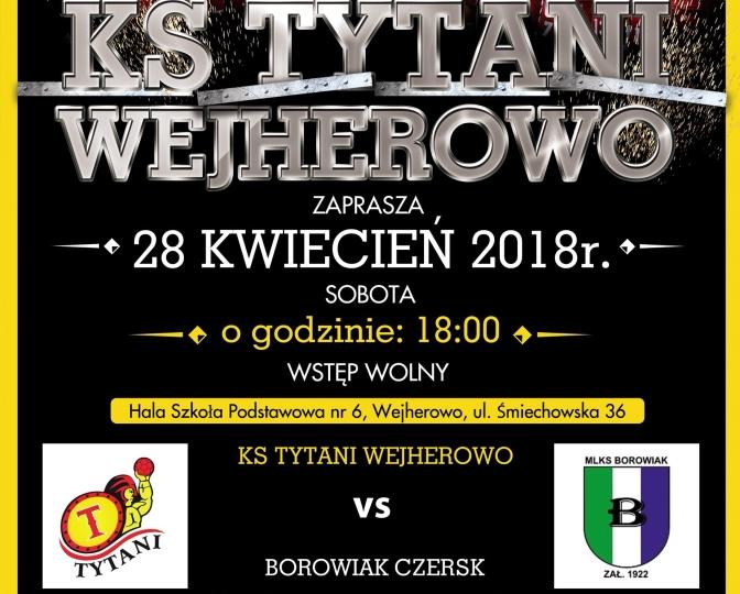 Tytani vs Borowiak Czersk