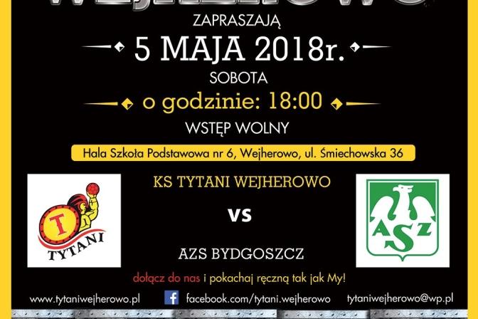 Ostatni mecz sezonu!!! Tytani vs Bydgoszcz